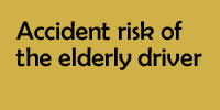 Accident risk of the elderly driver