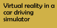 Virtual reality in a car driving simulator